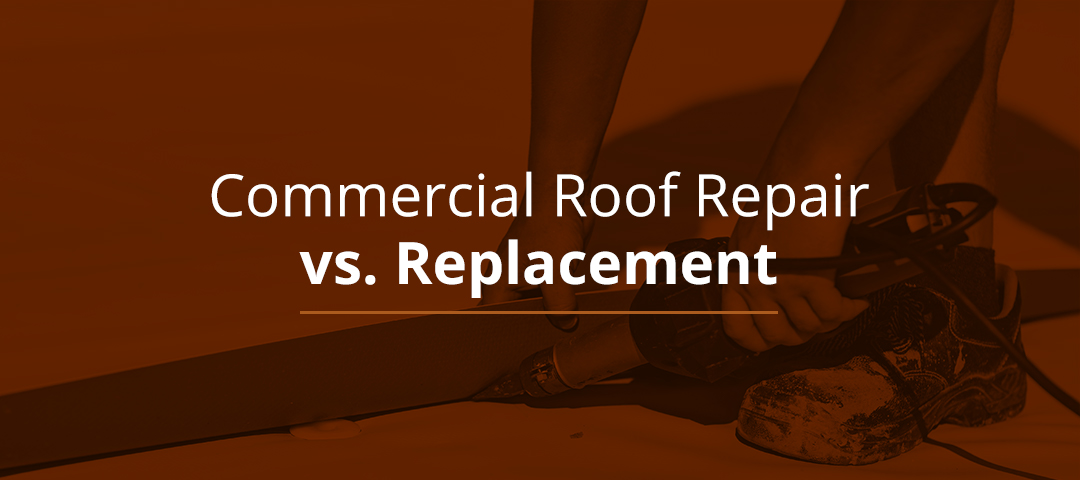 Commercial Roof Repair vs. Replacement